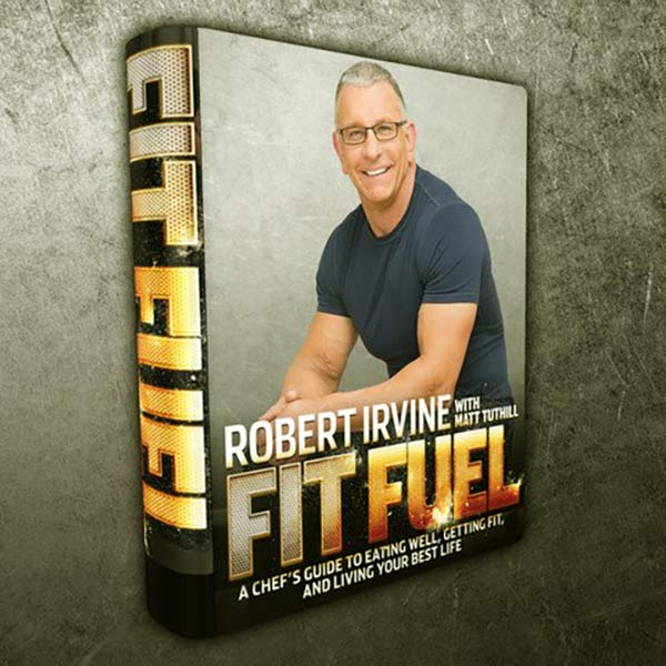 Image of Robert Irvine third book named Fit Fuel